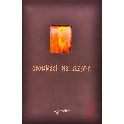 Opowieści pielgrzyma - BESTSELLER!