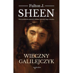 Wieczny Galilejczyk Fulton J. Sheen
